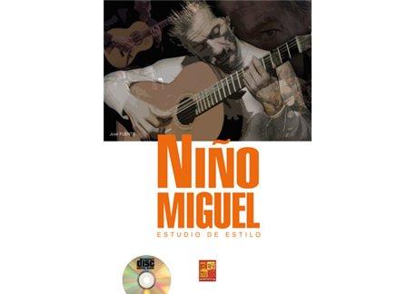 Niño Miguel. Estudio de estilo Libro+CD
