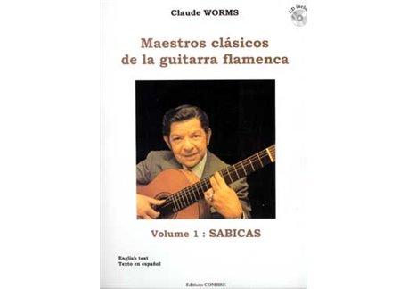 Maestros clásicos de la guitarra flamenca. v. 1 SABICAS + CD