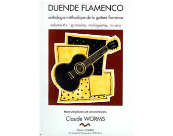 Duende Flamenco. V. 6a: granaína, malagueña, minera