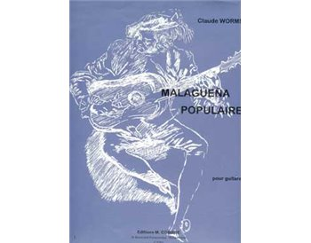 Malagueña Popularie. Pour guitare