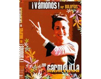¡Vámonos! por Bulerías con Carmelilla Montoya (dvd)