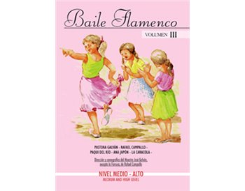 Baile Flamenco. Vol. III. DVD