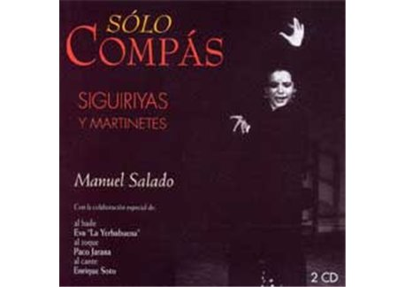 Siguiriyas y Martinetes. 2 CD