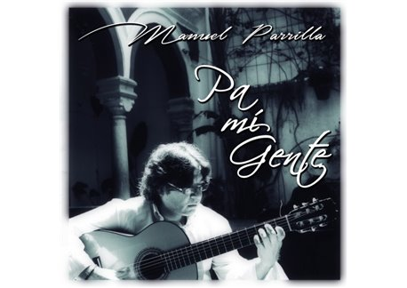 Pa mi gente - Manuel Parrilla