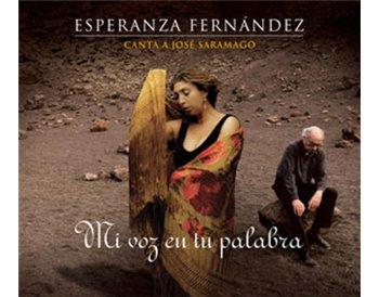 Esperanza Fernández Canta a José Saramago - Mi voz en tu palabra