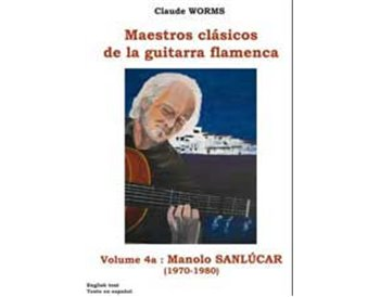 Manolo Sanlúcar (1970-1980) Vol 1