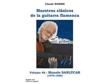 Manolo Sanlúcar (1970-1980) Vol 2