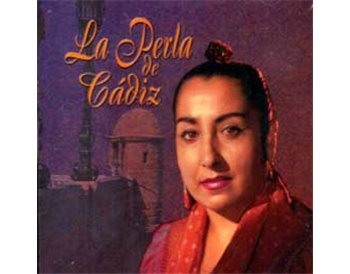 La Perla de Cádiz (19 cantes)