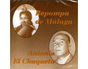 La Repompa de Málaga y Antonio el Chaqueta CD