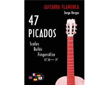 47 picados para Guitarra Flamenca. Partituras-sheets