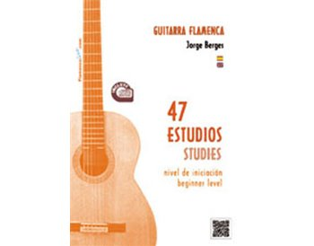 47 estudios para Guitarra Flamenca  - Partituras + CD