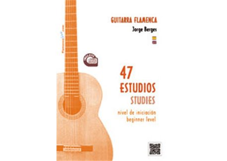 47 estudios para Guitarra Flamenca  - Partituras + CD