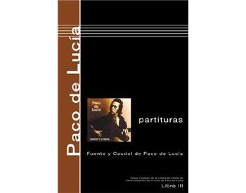 Libro de partituras de Paco de Lucía Fuente y Caudal