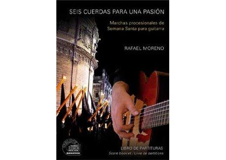 Seis cuerdas para una pasión. Partituras-Sheet + CD