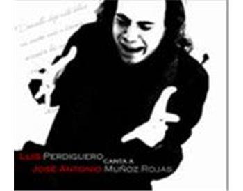 Canta a José Antonio Muñoz Rojas