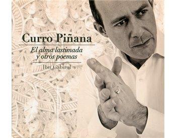 Curro Piñana - El alma lastimada y otros poemas