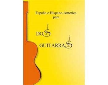 España e Hispano-América para dos guitarras - Duetos guitarr