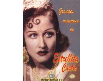 Grandes creaciones de Estrellita Castro v. 1