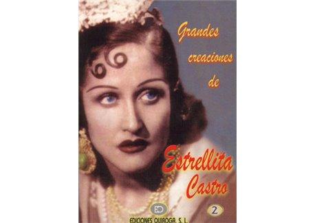 Grandes creaciones de Estrellita Castro v. 2