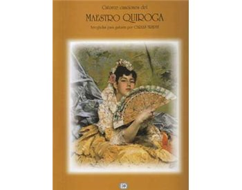 Catorce canciones del Maestro Quiroga. Incluye CD