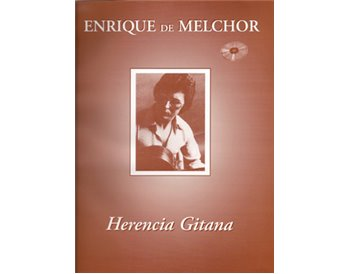 Herencia Gitana. tablatures + cd