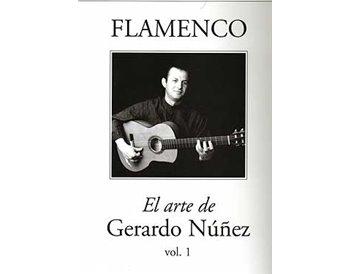 Flamenco. El arte de Gerardo Núñez. Vol. 1 (Partituras)