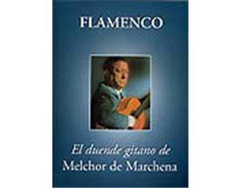 El duende gitano de Melchor de Marchena
