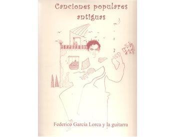 Canciones populares antiguas. Partituras. Federico García Lo