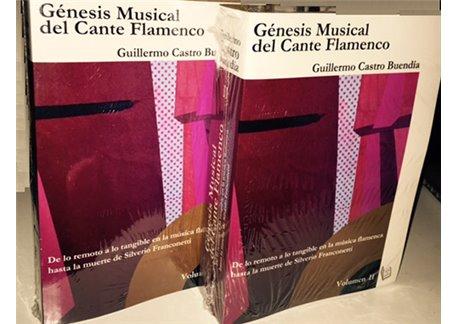 Génesis musical del cante flamenco Vol 1 y Vol 2