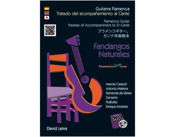 Treatise of Accompaniment to El Cante Fandangos Naturales