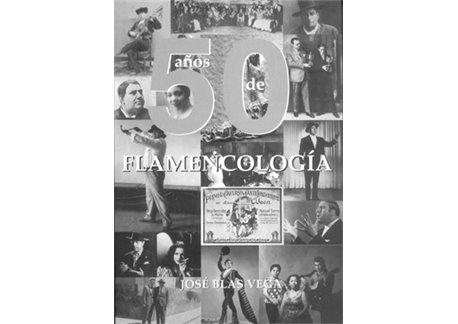 50 Años de Flamencologia- Libro + Cd