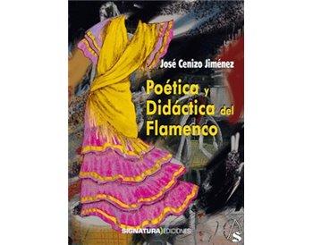 Poética y didáctica del flamenco