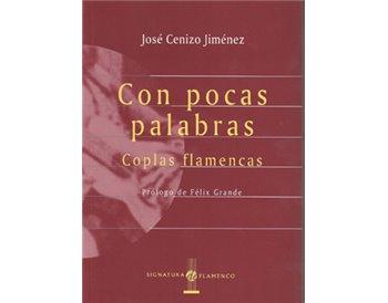 Con pocas palabras. Coplas flamencas.
