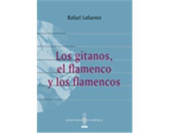 Los gitanos, el flamenco y los flamencos