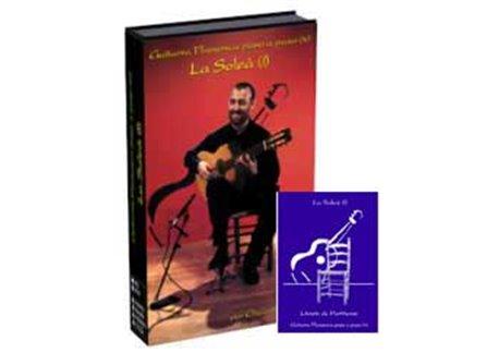 La Guitarra Flamenca paso a paso (IV). La Soleá (I). DVD