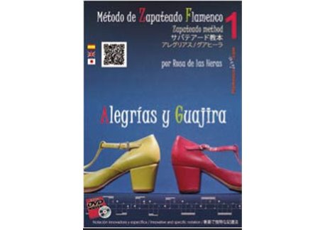 Método de Zapateado Flamenco v.1 Alegrías y Guajira