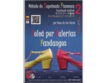 Método de Zapateado flamenco v.2 Soleá por Bulerías y Fandangos