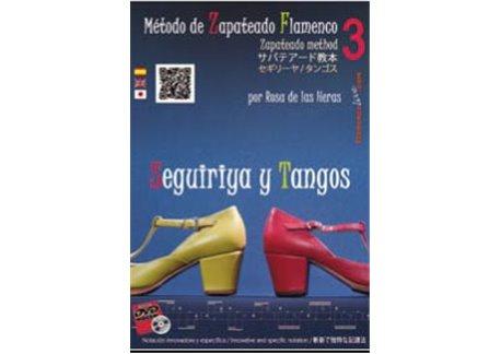 Método de Zapateado flamenco. v.3 Seguiriyas y Tangos