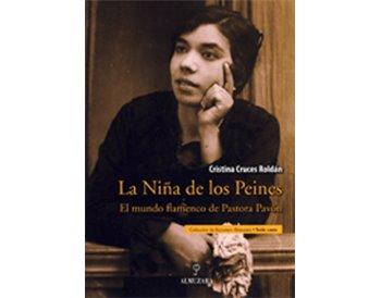 La Niña de los Peines. El mundo flamenco de Pastora Pavón
