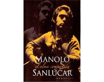 Manolo Sanlúcar: el alma compartida