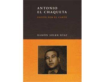 Antonio el Chaqueta. Libro + 2 CD