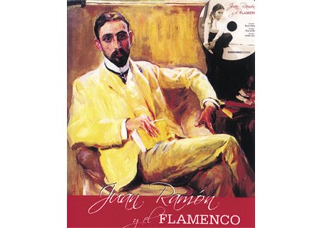Juan Ramón y el Flamenco. Libro + CD Rocío Marquez