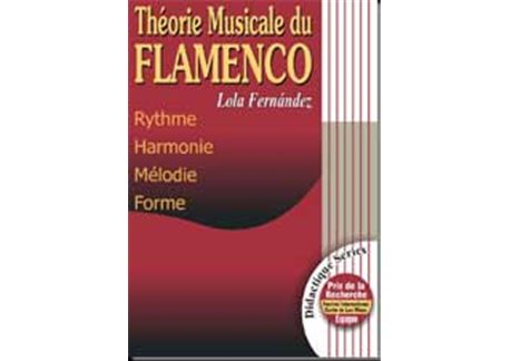 Théorie musicale du Flamenco. French version