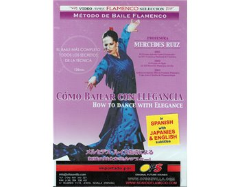 Método de baile flamenco v.1 How to dance with elegance