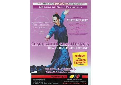 Método de baile flamenco v.1 How to dance with elegance