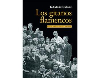 Los gitanos flamencos - Pedro Peña
