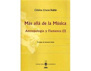 Más allá de la Música. Antropología y Flamenco (I)