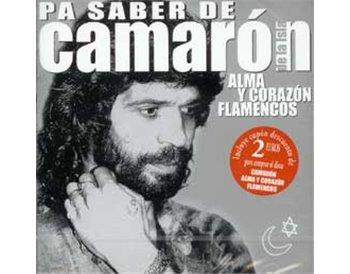 Pa saber de Camarón - Alma y corazón flamencos