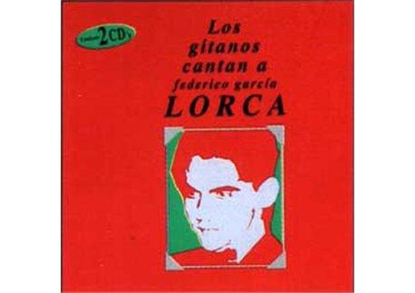 Los Gitanos cantan a Lorca. 2 CD.