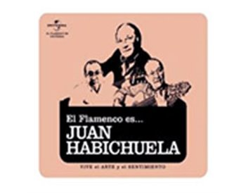 El Flamenco es... Juan Habichuela